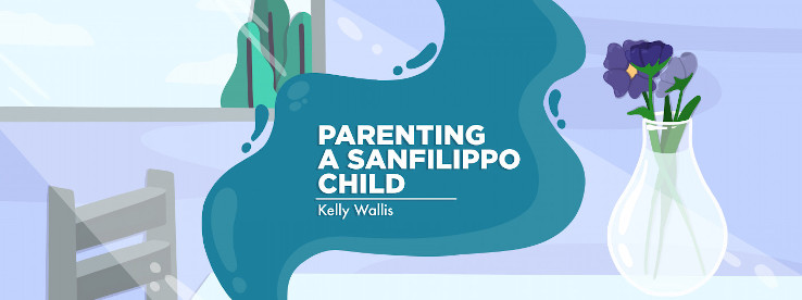 What If My Child Did Not Have Sanfilippo Syndrome?